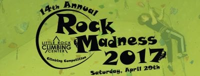 Rock Madness Climbing Competition @ Little Rock Climbing Center | Little Rock | Arkansas | United States