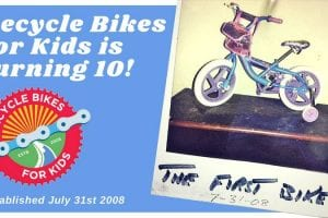 Recycle Bikes for Kids 10th Anniversary Party!